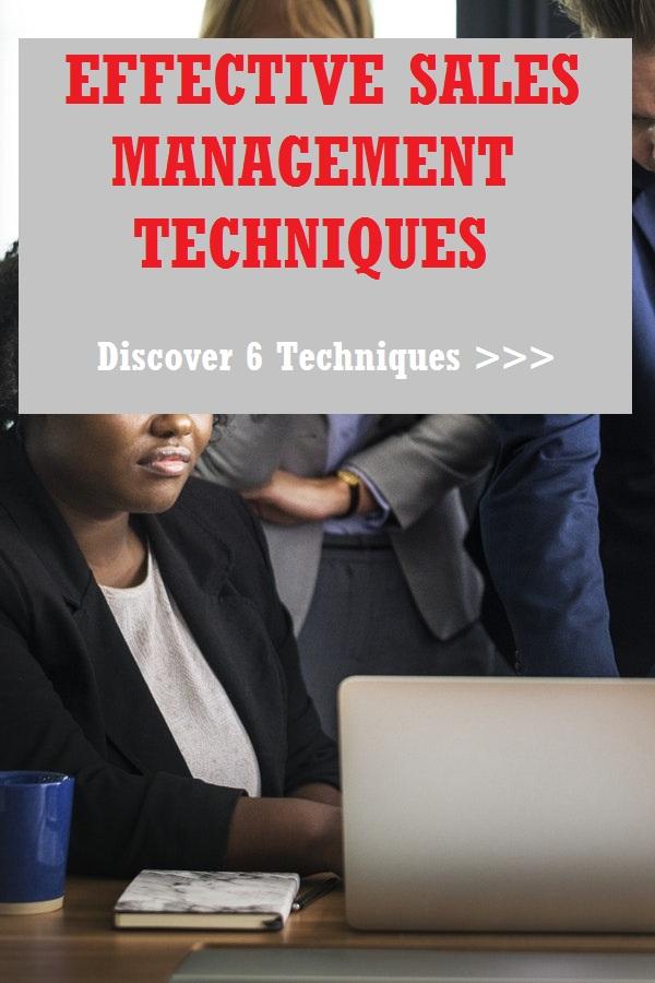 Effective sales management techniques