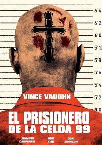 Prisionero 99 | Brawl in Cell Block (2017) Online latino hd