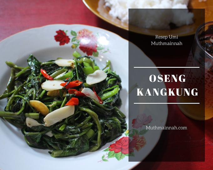 Resep Oseng Kangkung Sederhana