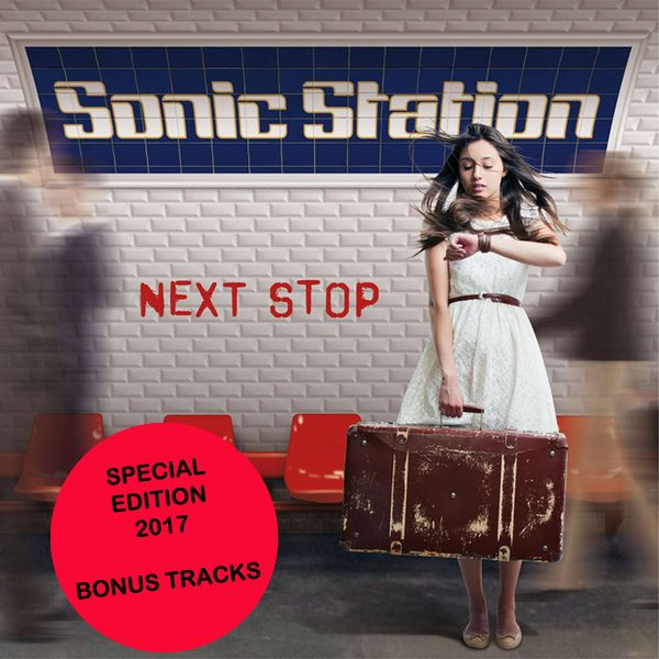 SONIC STATION - Next Stop [Expanded Special Edition +4] (2017) full