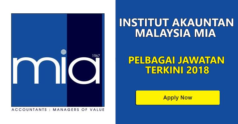 Jawatan Kosong di Institut Akauntan Malaysia MIA 2018