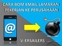 Cara mengirim lamaran pekerjaan ke banyak perusahaan sekaligus, Bom email