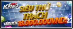 Bạn có dám thử thách với keno 12bet để thắng 18 triệu vnđ