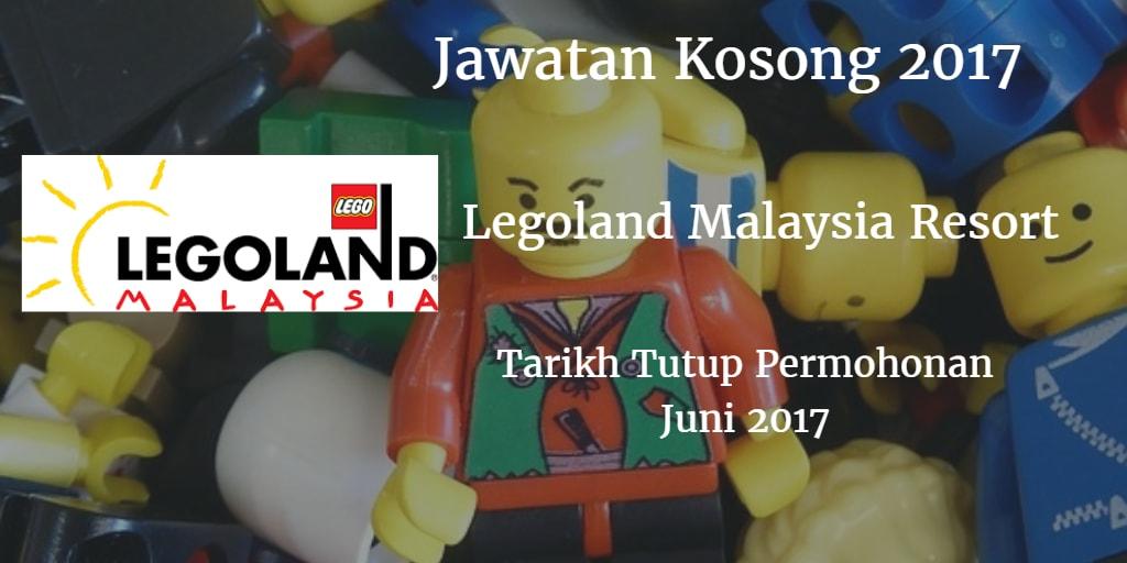 Jawatan Kosong LEGOLAND Malaysia Resort Juni 2017
