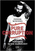 https://www.amazon.de/Pure-Corruption-Dunkelheit-Pepper-Winters/dp/3736303041/ref=sr_1_1?s=books&ie=UTF8&qid=1492642959&sr=1-1&keywords=pure+corruption