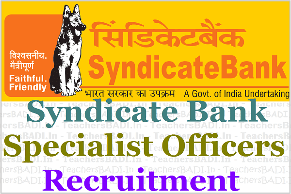 Syndicate Bank Specialist Officers Recruitment,results,online application,admit cards