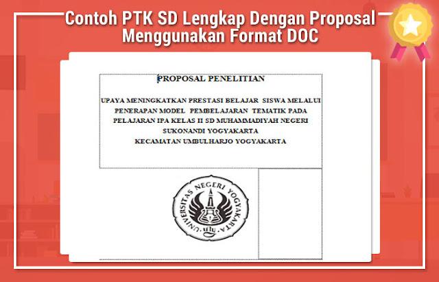 Contoh PTK SD Lengkap Dengan Proposal Menggunakan Format DOC