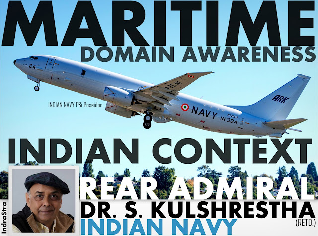 FEATURED | Maritime Domain Awareness - Indian Context by Rear Admiral Dr. S. Kulshrestha (Retd.), INDIAN NAVY