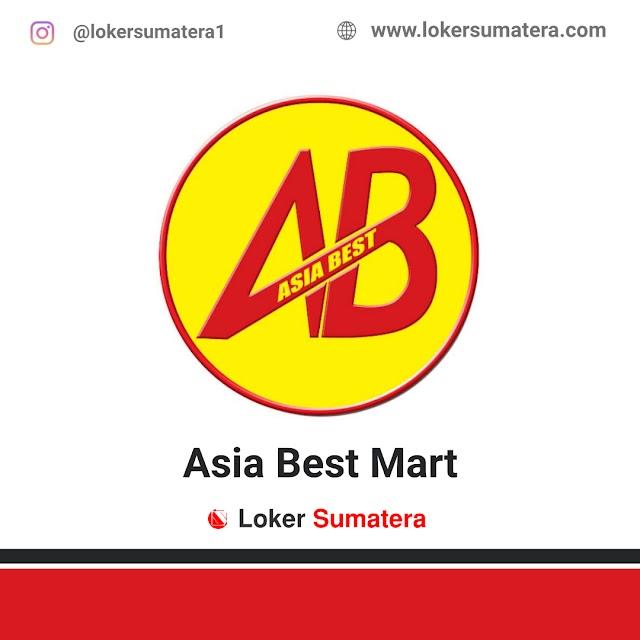 Lowongan Kerja Medan, Asia Best Mart Juli 2021