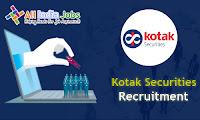 Kotak Securities Recruitment
