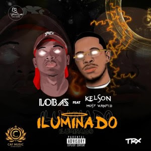 Lobas Feat. Kelson Most Wanted - Iluminado (Rap) Download Mp3