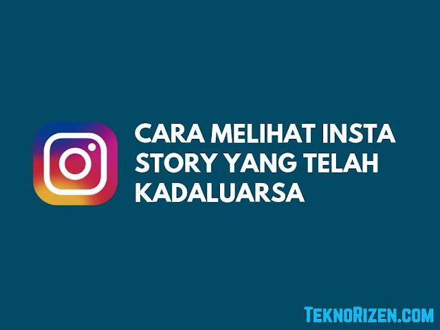 Cara Melihat Story Instagram Kita Yang Telah Kadaluarsa  Hilang