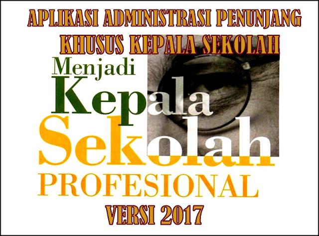 Aplikasi Administrasi Penunjang Khusus Kepala Sekolah Versi 2017