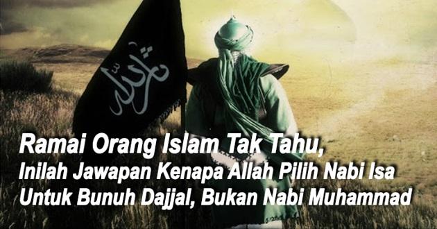 Inilah Jawapan Kenapa Allah Pilih Nabi Isa Untuk Bunuh Dajjal, Bukan Nabi Muhammad