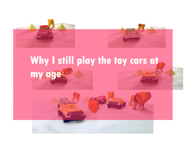 Why I still play the toy cars at my age