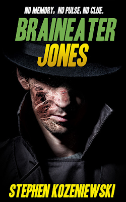 Large cover image of Braineater Jones by Stephen Kozeniewski, #FlashbackFriday, On My Kindle Book Reviews