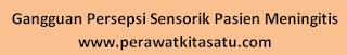 Gangguan Persepsi Sensorik Pasien Meningitis NANDA NIC NOC