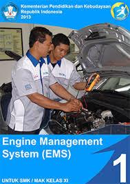Download  Buku Paket SMK Engine Management System 1 Kelas 11 Kurikulum 2013 Revisi Terbaru PDF - Cerpen45