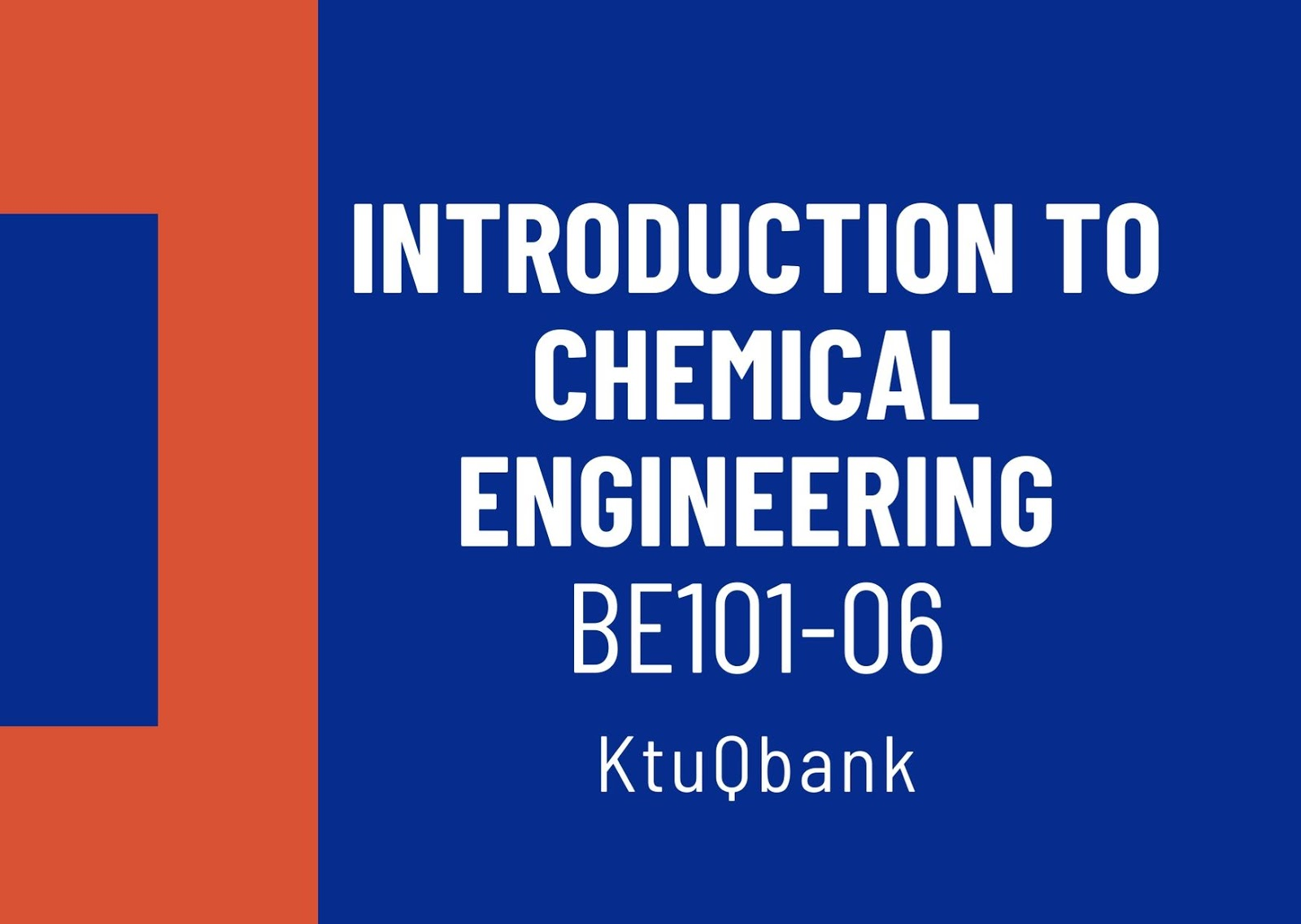 Introduction to Chemical Engineering | BE101-06 | Question Papers (2015 batch)