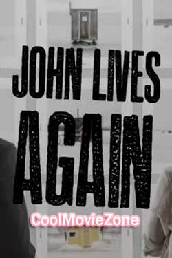 John Lives Again (2017)