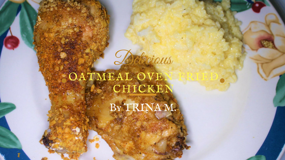 Oatmeal Oven Fried Chicken