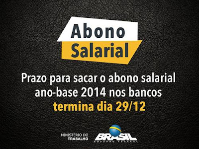 Trabalhadores têm até 29 de dezembro para sacar Abono Salarial ano-base 2014