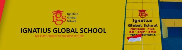 LOKER Guru MIPA & Agama Budha IGNATIUS GLOBAL SCHOOL PALEMBANG JANUARI 2019