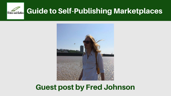 Guide to Self-Publishing Marketplaces, guest post by Fred Johnson