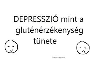 http://glutenmenteselet.blogspot.hu/2015/01/glutenerzekenyseg-tunete-depresszio.html