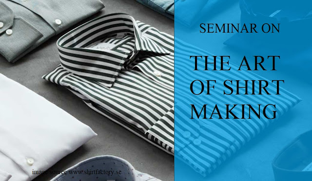Seminar on Art of Shirt Making