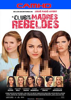 El club de las madres rebeldes (2016) CAMHD