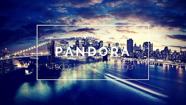 Significado y Origen del Nombre Pandora ¿Que Significa?