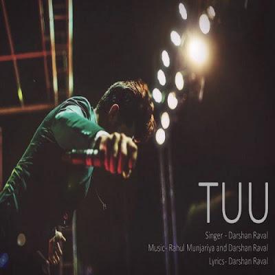 Tuu (2016) - Darshan Raval