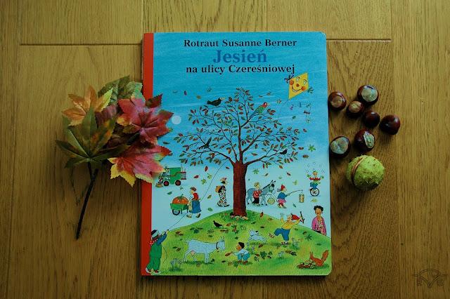 pięć ulubionych książek trzylatka jesień na ulicy czereśniowej berner susanne nasza księgarnia