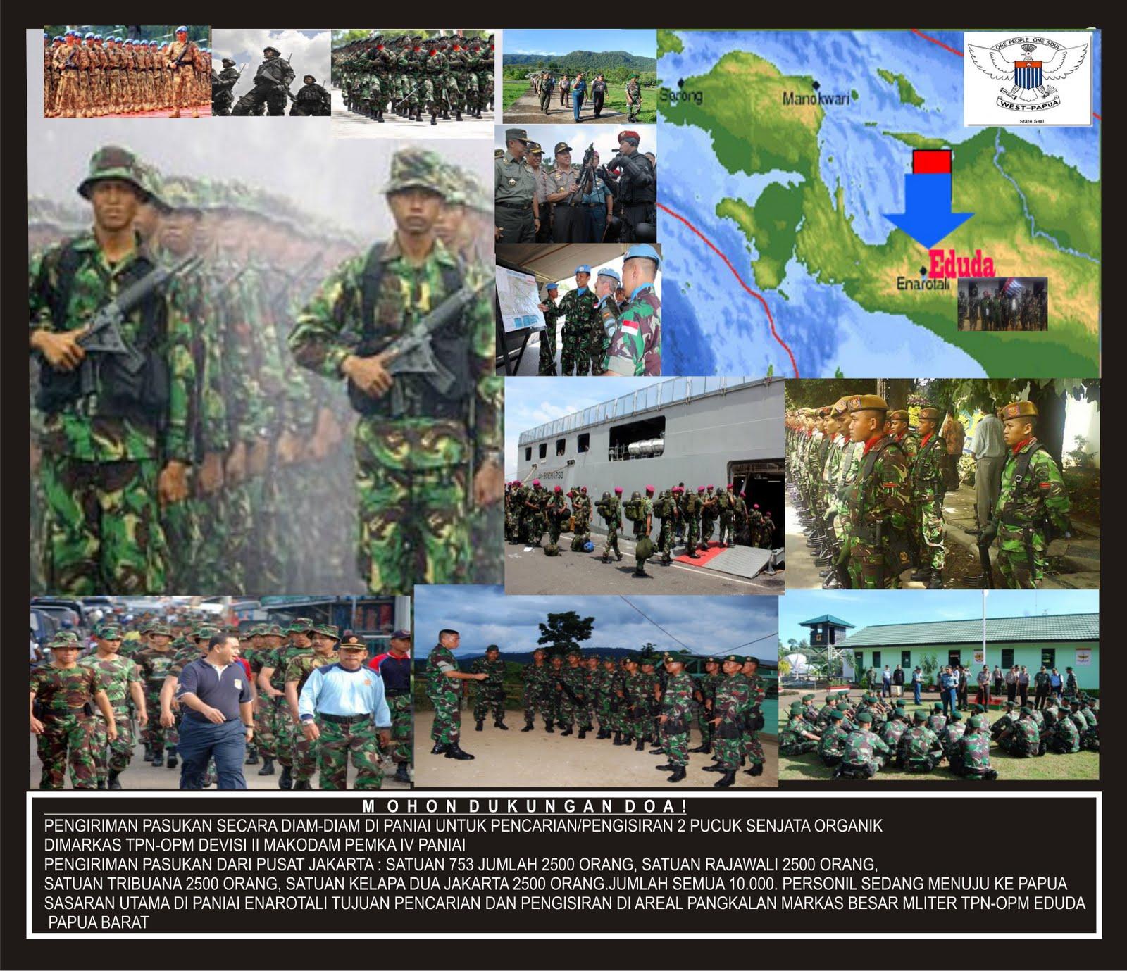 PENAMBAHAN PASUKAN TNI-POLRI SACARA RAHASIA DARI JAKARTA