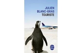 Lundi Librairie : Touriste - Julien Blanc-Gras