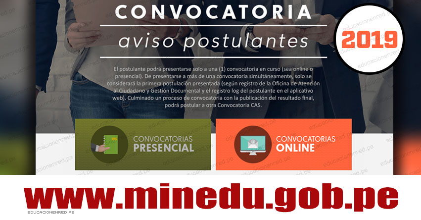 MINEDU: Convocatoria CAS Julio 2019 - 170 Puestos de Trabajo en el Ministerio de Educación [INSCRIPCIÓN DE POSTULANTES] www.minedu.gob.pe