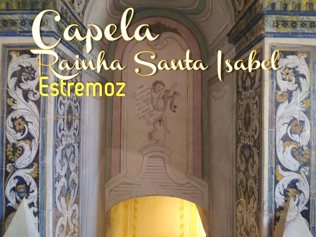 Capela da Rainha, um segredo de Estremoz