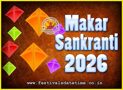 2026 Makar Sankranti Puja Date & Time, 2026 Makar Sankranti Calendar
