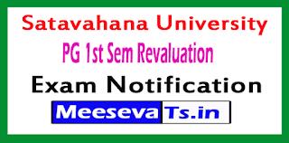 Satavahana University PG 1st Sem Revaluation Exam Notification