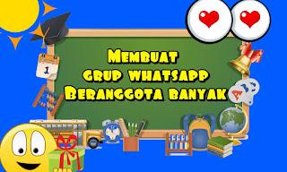 Membuat grup whatsapp beranggota banyak