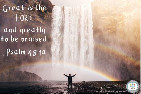 https://www.biblefunforkids.com/2019/09/great-is-the-Lord.html
