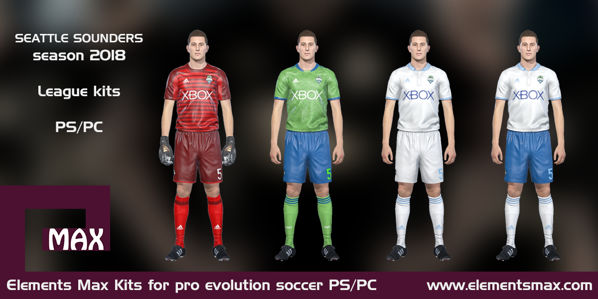 the latest eedf0 5a92c Elements MAX Kits: Seattle Sounders PES Kits 2018
