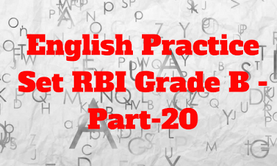 English Practice Set RBI Grade B - Part-20