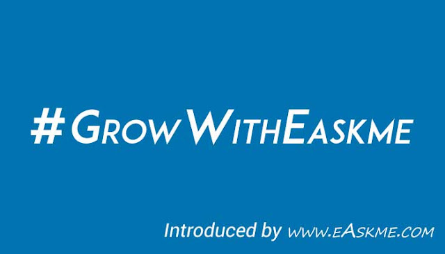 #GrowWithEaskme | How to Live a Better Life Using Hashtag Grow With eAskme: eAskme