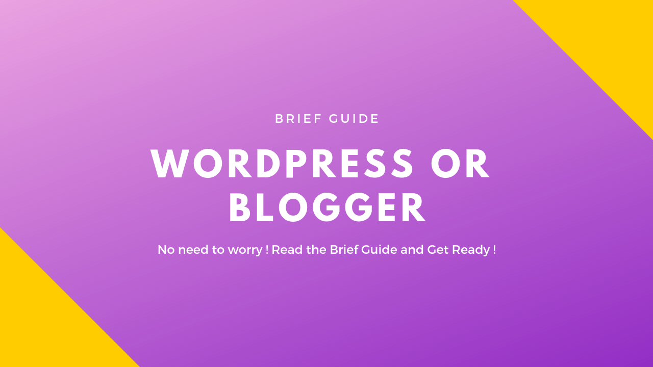 which is best blogger or wordpress