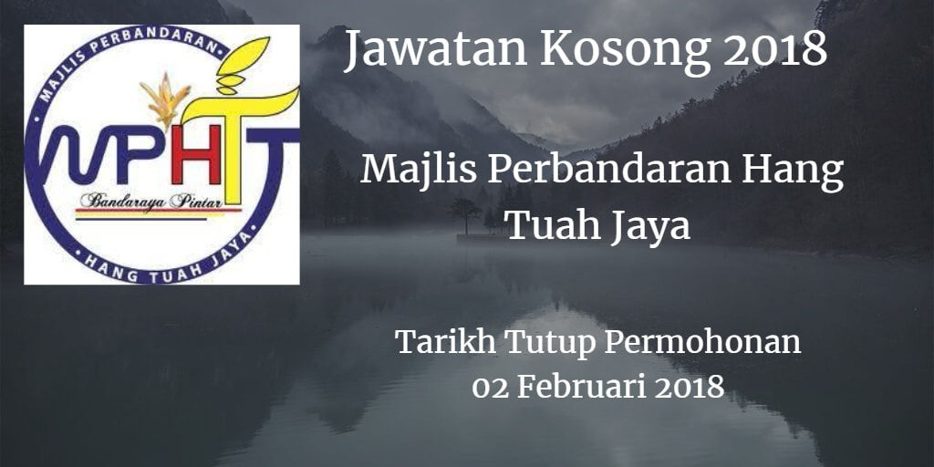 Jawatan Kosong Majlis Perbandaran Hang Tuah Jaya 02 Februari 2018