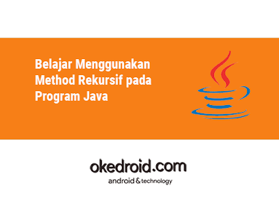 contoh pengertian program method rekursif algoritma faktorial java