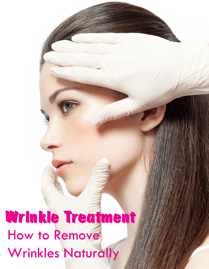Wrinkle Treatment - How to Remove Wrinkles Naturally?