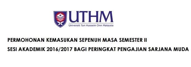 Permohonan UTHM Februari 2017 Online Second Intake